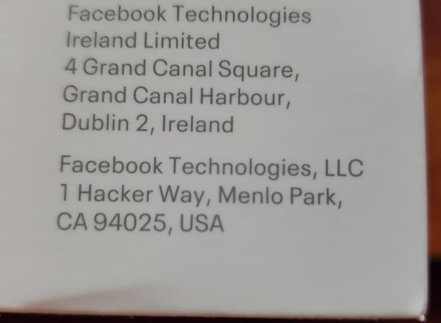 Facebook Technologies ireland Limited 4 Grand Canal Square, Grand Canal Harbour, Dublin 2, and Facebook Technologies, LLC Hacker Way, Menlo Park, CA 94025, USA memes