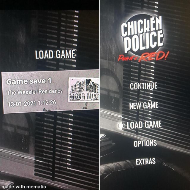 LOAD GA Game save 1 The Wessle Residency CONTINUE 43 04 2921 1.12 NEW GAME NEW GAME LOAD GAME OPTIONS EXTRAS meme