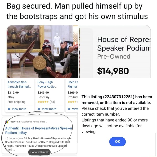 Bag secured. Man pulled himself up by the bootstraps and got his own stimulus House of Repre Speaker Podiurr Pre Owned $14,980 Adiroffice See Sony High Used Fe through Slanted Power Audio Fighter $319.99 $249.99 eBay Best Buy ProAudi This listing 22430731 2251 has been Free shipping 48 removed, or this item is not available. View more View more View Please check that you've entered the correct item number. Listings that have ended 90 or more days ago will not be available for eBay itm Authentic House of Re. Authentic House of Representatives Speaker, Podium I eBay viewing. 15 hours ago Slightly Used House of Representativds Speaker Podium. Condition is Used. Shipped with UPS Freight. Authentic House Of Representatives Speaker Go to websites memes