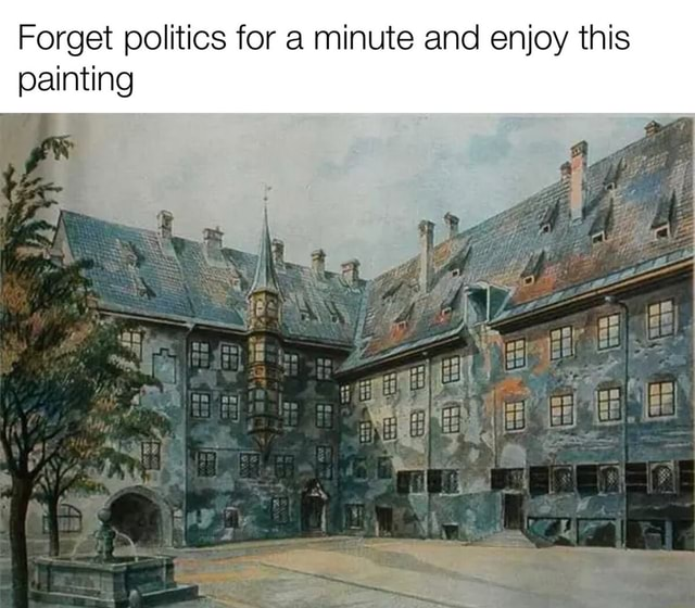 Forget politics for a minute and enjoy this we painting memes