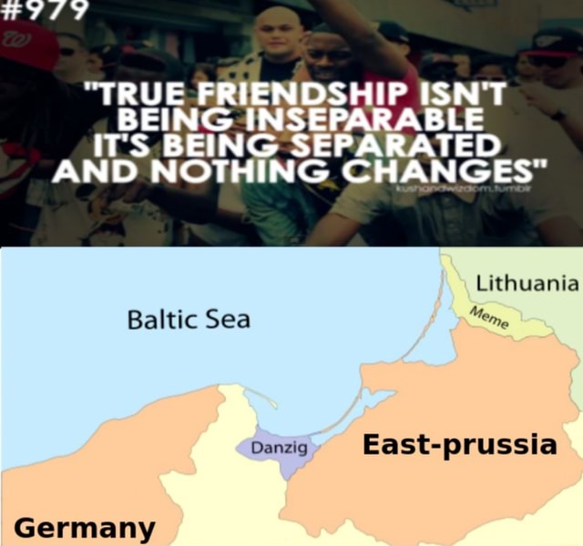 TED ING CHANGES Lithuania Baltic Sea Danzig East prussia Germany meme