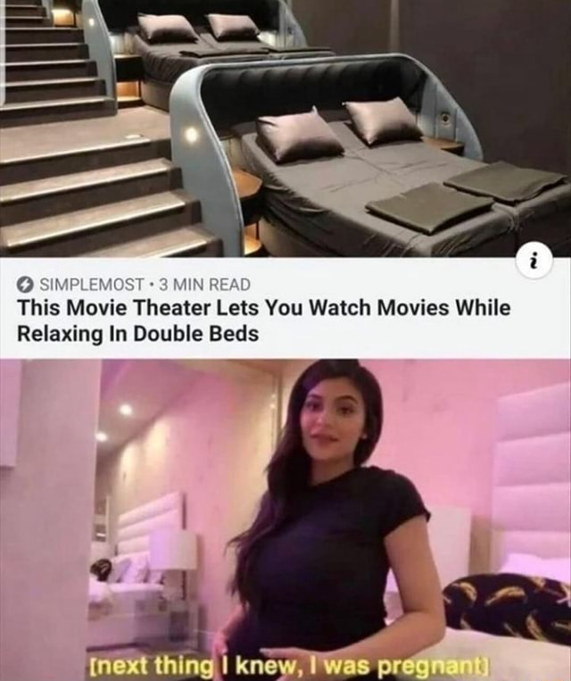 SIMPLEMOST 3 MIN REAL This Movie Theater Lets You Watch Movies While Relaxing In Double Beds ing WaS memes
