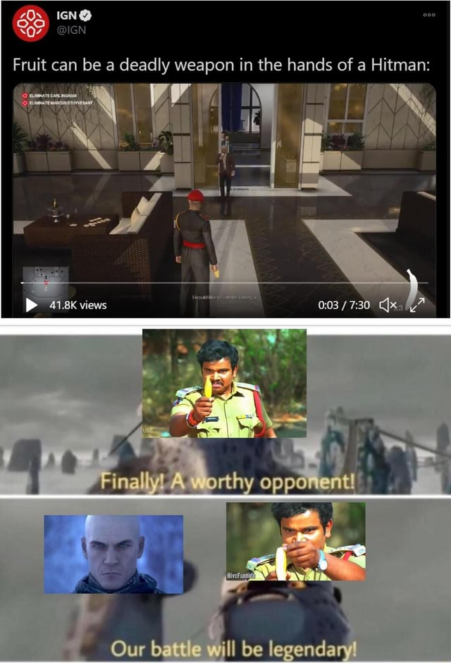 Fruit can be a deadly weapon in the hands of a Hitman bi 418K views 30 Finaly orthy opponeat Our he jesandan meme