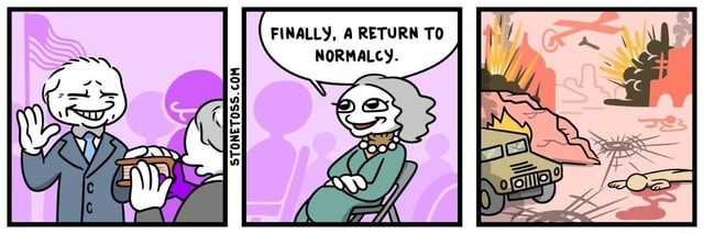 FINALLY, A RETURN TO NORMALCY. oI oI memes