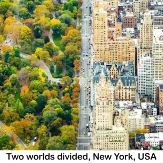 Two worlds divided, New York, USA meme
