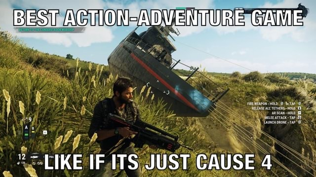 BEST ACTION ADVENTURE GAME LIKE IF ITS JUST CAUSE 4 memes