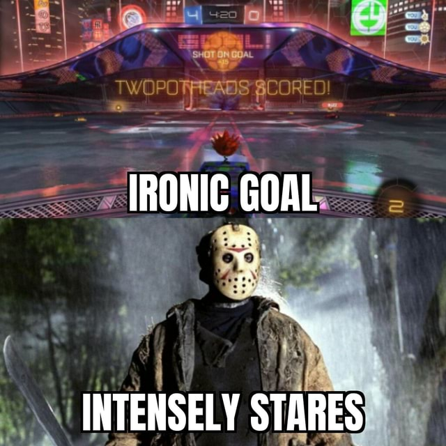IRONIC GOAL INTENSELY STARES meme