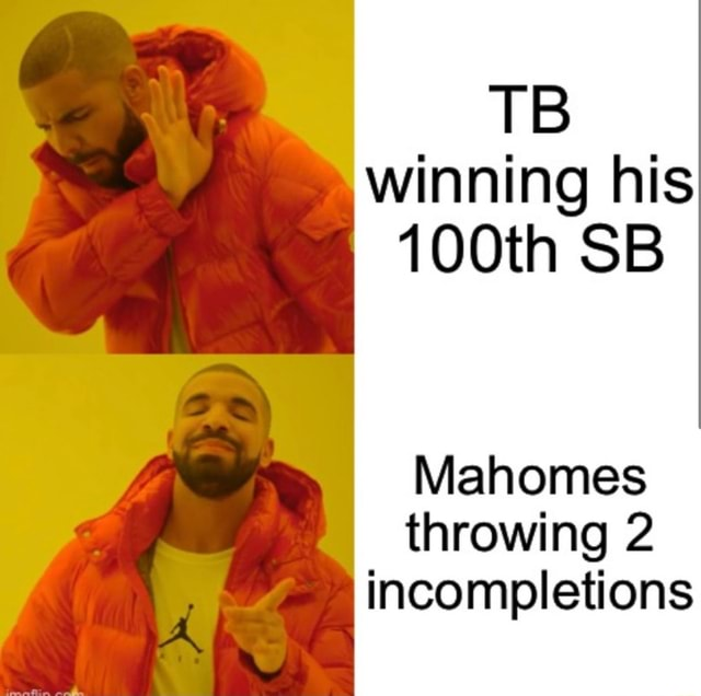 TB winning his 100th SB Mahomes throwing 2 incompletions meme