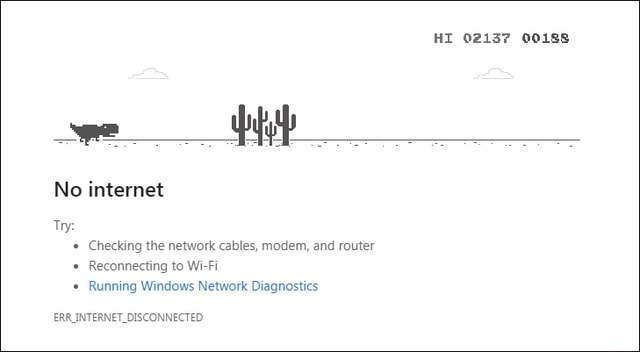 HI 02137 00188 No internet Checking the network cables, modem, and router Reconnecting to Wi Fi Running Windows Network Diagnostics ERR INTERNET DISCONNECTED memes