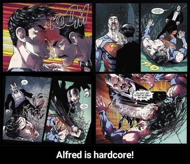 Alfred is hardcore Alfred is hardcore memes