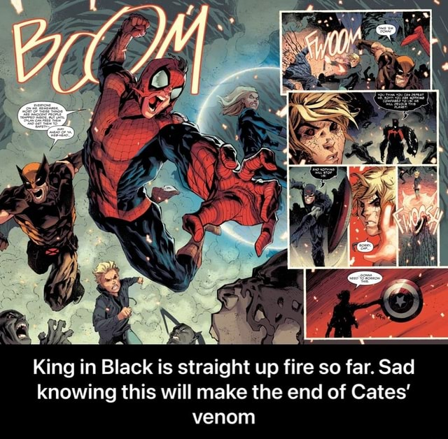 King in Black is straight up fire so far. Sad knowing this will make the end of Cates venom King in Black is straight up fire so far. Sad knowing this will make the end of Cates' venom meme