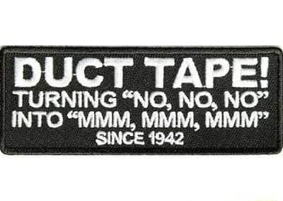 DUCT TAPE TURNING NO, NO, NO INTO VIVIM, MMM, MIMINP SINCE 1942 meme