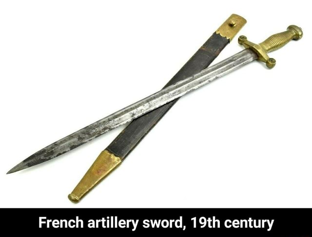 French artillery sword, 19th century French artillery sword, 19th century memes