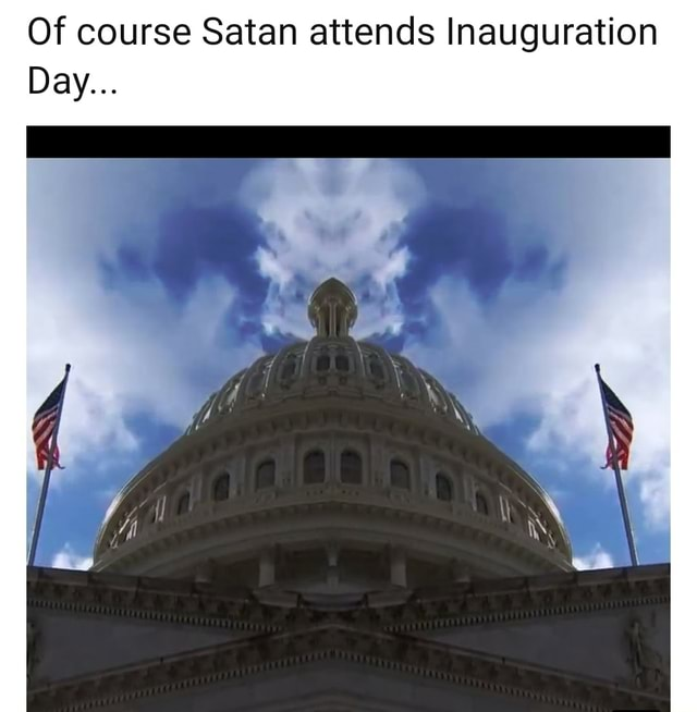 Of course Satan attends Inauguration Day meme