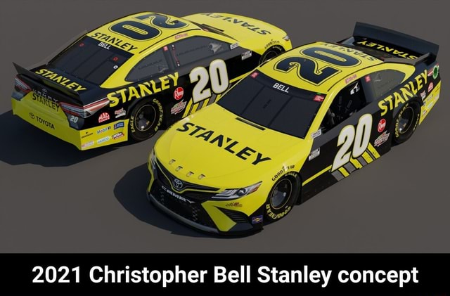 2021 Christopher Bell Stanley concept  2021 Christopher Bell Stanley concept memes