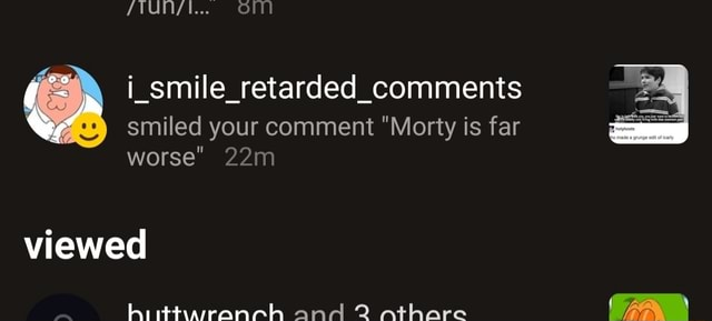 Comments smiled your comment Morty is far worse viewed hi iittysranch and 2 athare BA memes
