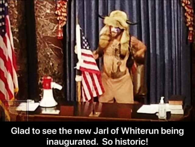 Glad to see the new Jarl of Whiterun being inaugurated. So historic meme