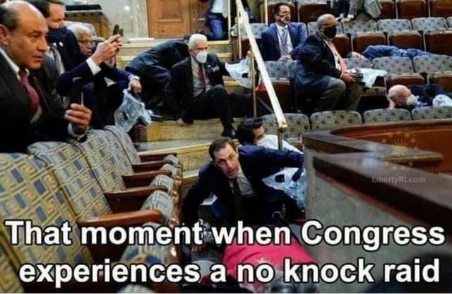 That moment when Congress experiences a no knock raid memes