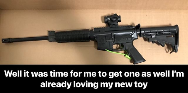Well it was time for me to get one as well I'm already loving my new toy Well it was time for me to get one as well I'm already loving my new toy memes