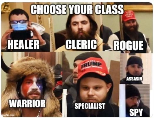 CHOOSE YOUR CLASS HEALER CLERIC. ROGUE WARRIOR SPECIALIST SPY memes
