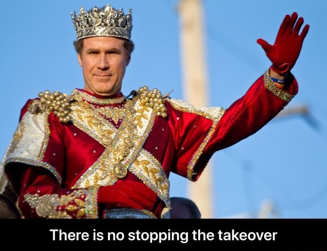 There is no stopping the takeover There is no stopping the takeover memes