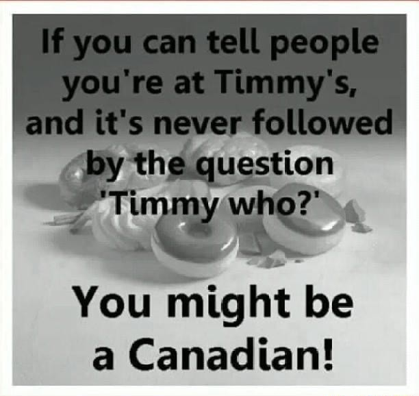 You can talll people you're at Vimmy's, anel it's never fellowed by the question You be a Canadian memes