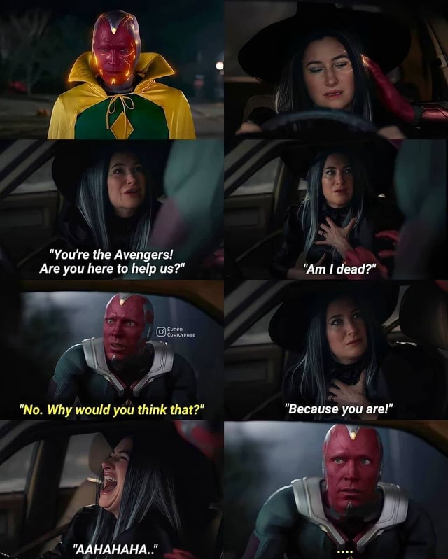 You're the Avengers Are you here to help us  Am I dead  St No. Why would you think that  Because you are  ATLA A memes