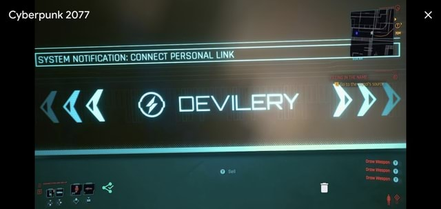Cyberpunk 2077 I SYSTEM NOTIFICATION CONNECT PERSONAL LINK ag RILLING IN THE NAME to the wimpol's sour Drow Weapon sell Draw Weapon Oraw Weapon memes