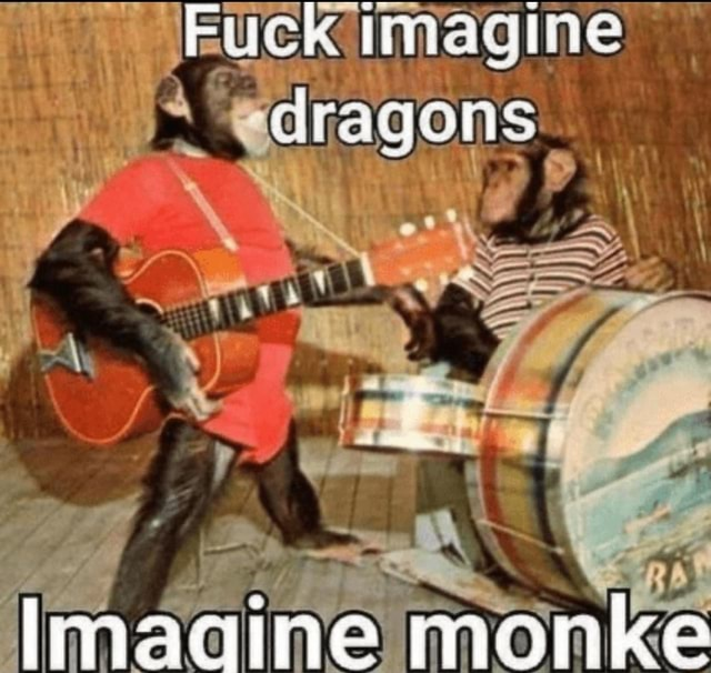 Imaai dragons ON line monk memes