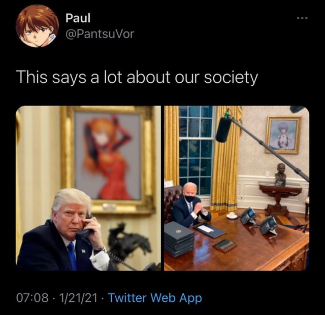 Paul This says lot about our society memes