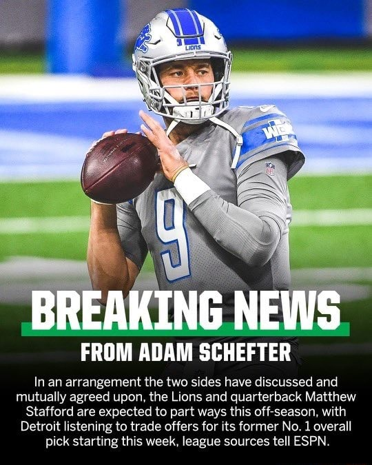 FROM ADAM SCHEFTER In an arrangement the two sides have discussed and mutually agreed upon, the Lions and quarterback Matthew Stafford are expected to part ways this off season, with Detroit listening to trade offers for its former No. 1 overall pick starting this week, league sources tell ESPN meme