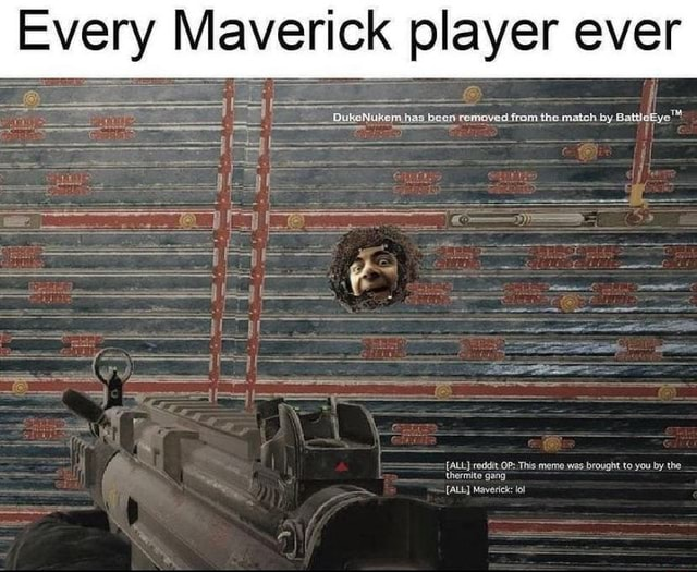Every Maverick player ever been removed from the match by memes