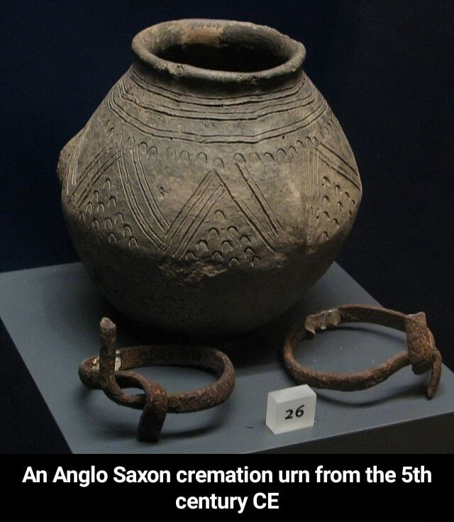 An Anglo Saxon cremation urn from the Sth century CE An Anglo Saxon cremation urn from the 5th century CE meme
