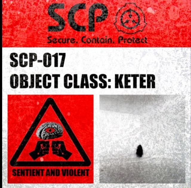 Socure Contain, Provct SCP 017 OBJECT CLASS KETER meme