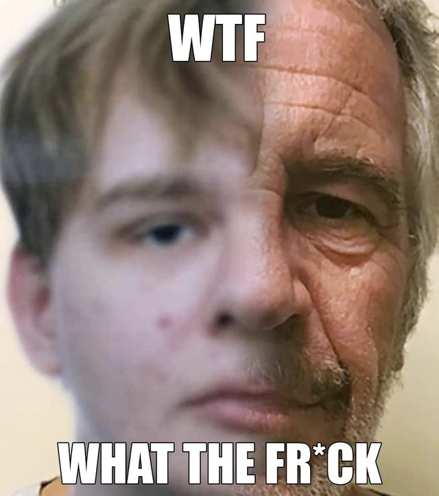 WIF WHAT THE FR'CK memes