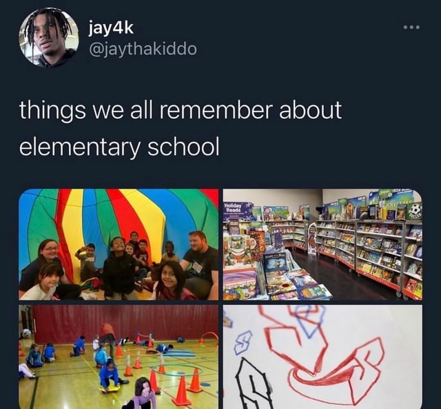 Things we all remember about elementary school memes