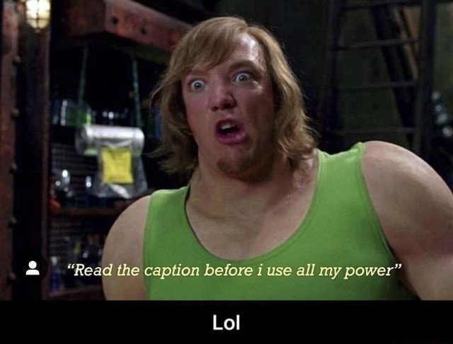 Read the caption before use all my power Lo  Lol memes