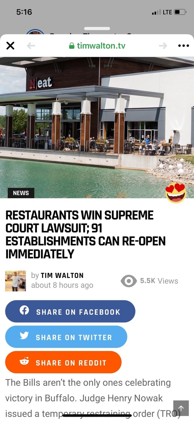 LTE and timwalton.tw NEWS RESTAURANTS WIN SUPREME COURT LAWSUIT 91 IMMEDIATELY CAN by TIM WALTON about 8 hours ago 5.5K Views  SHARE ON FACEBOOK C SHARE ON TWITTER SHARE ON REDDIT The Bills aren't the only ones celebrating victory in Buffalo. Judge Henry Nowak issued tempeceatcosteainina, Order TR memes