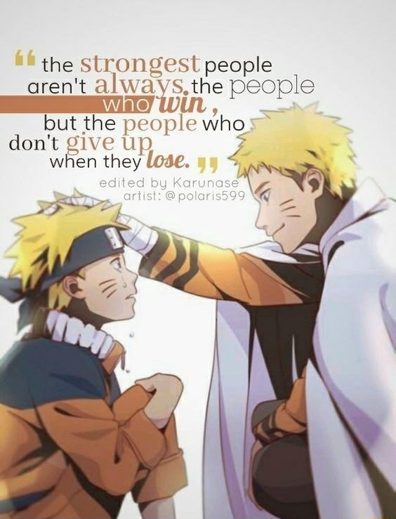 The Strongest people aren't the always, the people WMatey WN, but the people who do not give up when they Lose. edited by Korunase meme