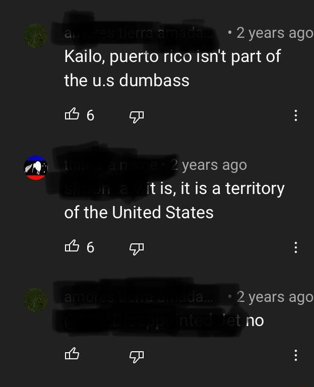 2 years ago Kailo, puerto rico isn't part of the u.s dumbass 6 years ago tis, it is a territory of the United States 6 2 years ago no meme