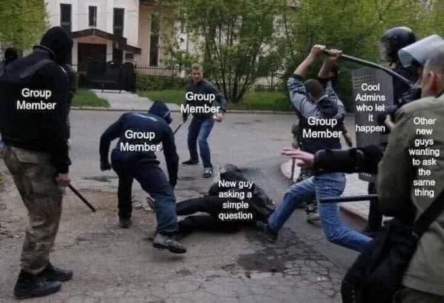 Group, Group Member Admins who bet Other wanting ask Member , wanting ask N thing meme