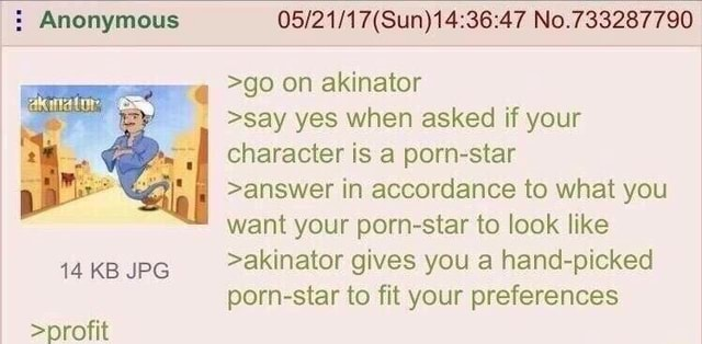 Anonymous No.733287790 go on akinator say yes when asked if your character is a porn star answer in accordance to what you want your porn star to look like 14 KB JPG akinator gives you a hand picked porn star to fit your preferences memes