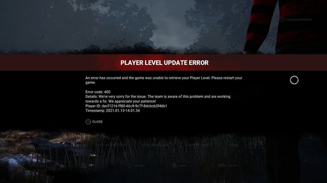 PLAYER LEVEL UPDATE ERROR An error has occurred and the game was unable to retrieve your Player Level. Please restart your game. Error code 400 Details We're very sorry for the issue. The team is aware of this problem and are working towards a fix. We appreciate your patience Player ID decf1216 ff80 46c9 9c7f 8dcbcb3f46b1 Timestamp 2021.01.13 14.01.34. CLosE Cus TON GAM TORE memes