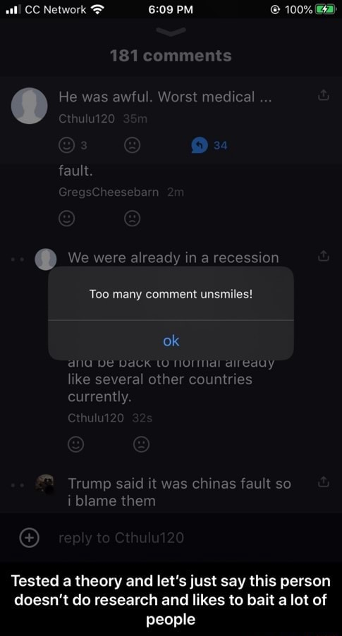 All CC Network PM 100% a 181 comments C He was awful. Worst medical fault. We were already in a recession Too many comment unsmiles ok DE DaCk LO direauy like several other countries currently. Trump said it was ch nas fault so i blame them Tested a theory and let's just say this person doesn't do research and likes to bait a lot of people Tested a theory and let's just say this person doesn't do research and likes to bait a lot of people meme