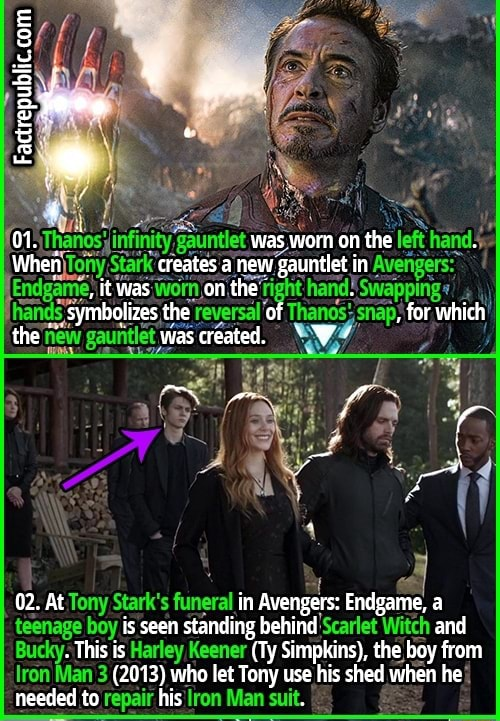 Factre was worn on the When creates a new gauntlet in it was on the the of for which the new was created. W 02. At Tony Stark's in Avengers Endgame, a teenage boy is seen standing behind Scarlet Witch and This is Harley Keener Ty Simpkins , the boy from Iron Man needed to 2013 repair who his let Iron Tony us use his shed when he ll needed to his meme