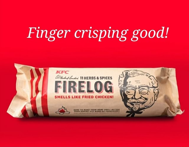 Finger crisping good FIREL SMELLS LIKE FRIED CHICKEN TLHERBS and SPICES memes