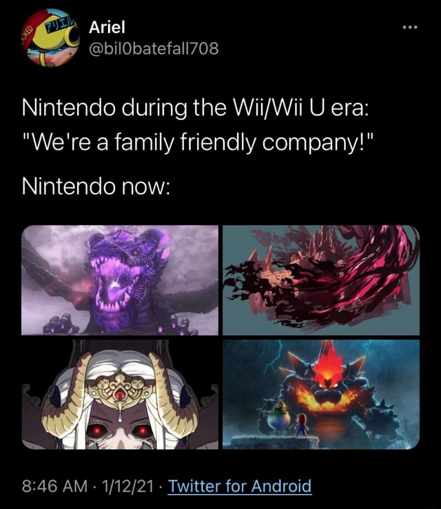 Ariel Nintendo during the U era  We're a family friendly company  Nintendo now  and  46 AM   Twitter for Android memes