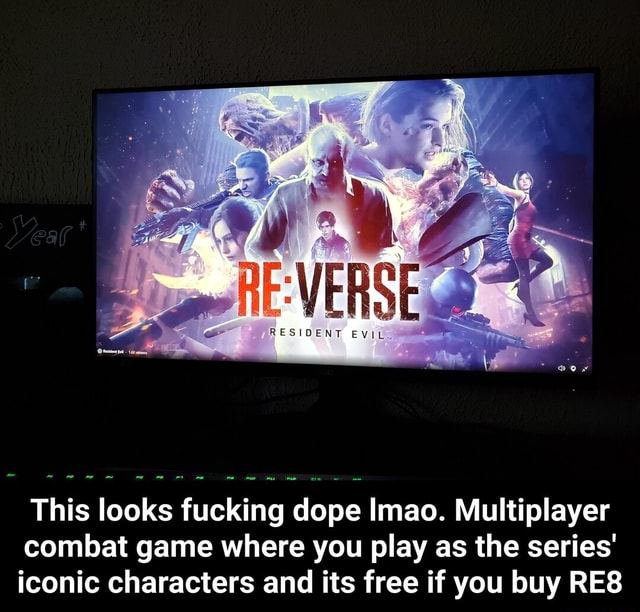 This looks fucking dope Imao. Multiplayer combat game where you play as the series iconic characters and its free if you buy RES  This looks fucking dope lmao. Multiplayer combat game where you play as the series iconic characters and its free if you buy RE8 meme