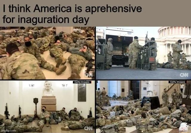 I think America is aprehensive for inaguration day meme