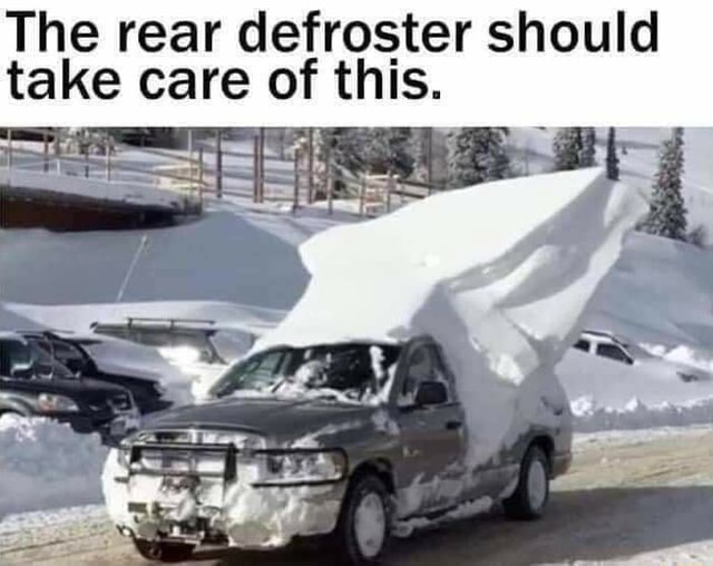 The rear defroster should take care of this memes